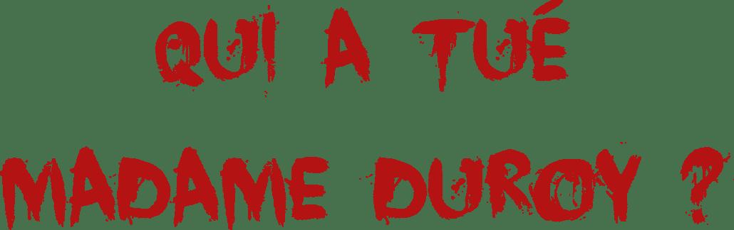 Meute Madame Duroy Escape Kit