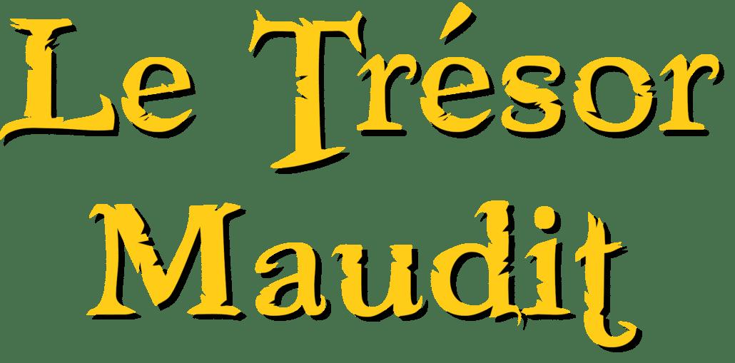 Escape game Le trésor Maudit