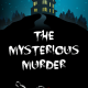 Mysterious Murder Escape Room House
