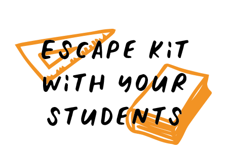 Escape Kit for students