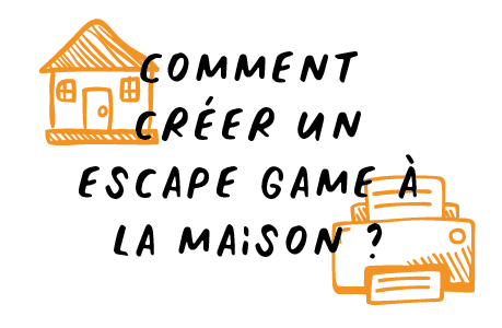 Comment créer un Escape Game à la maison ?