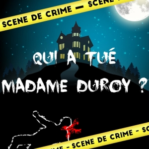 Escape Game Kit - QUI A TUE MADAME DUROY ?