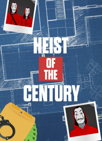 Heist of the Century - Escape Room