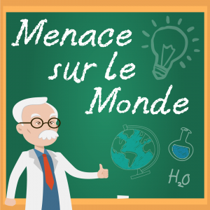 Menace sur le monde - ESCAPE GAME CYCLE 3