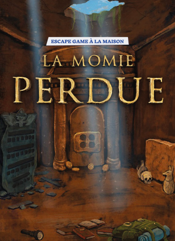 Momie perdue - Escape Game à la maison