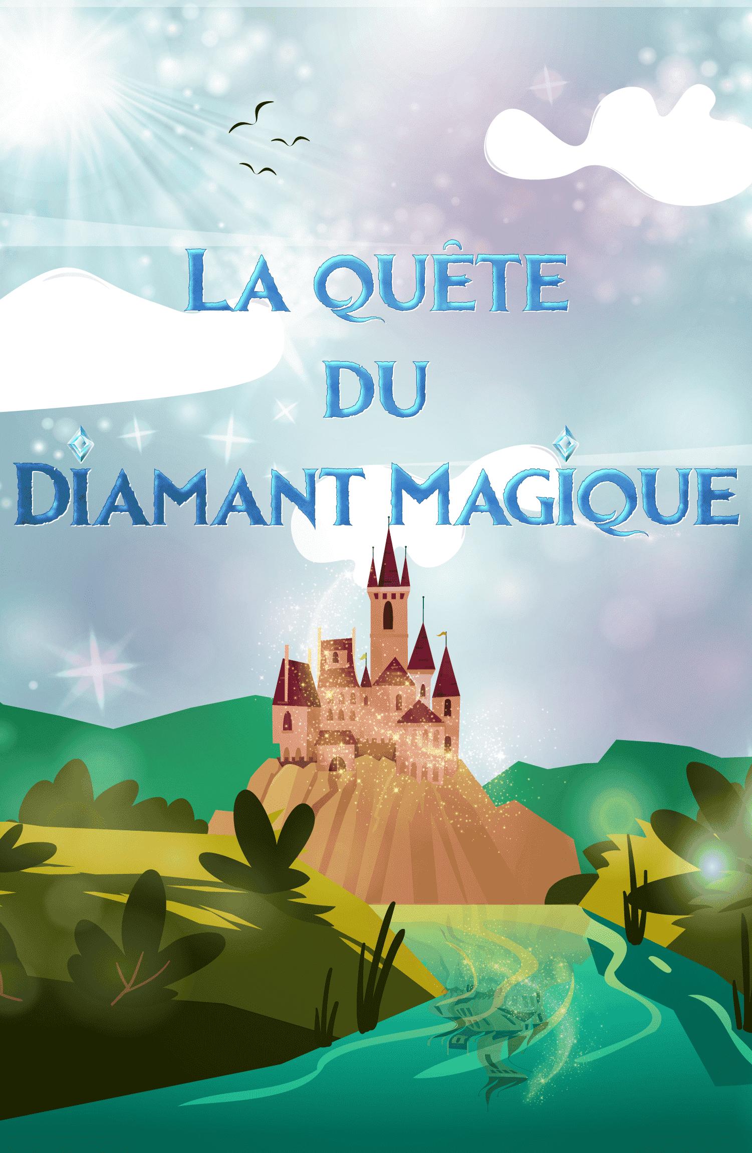 La Quête du Diamant Magique