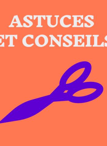 Vignette astuces & conseils