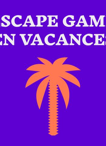 escape games vacances