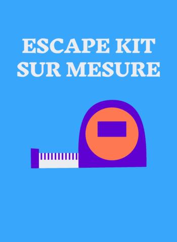 Escape game sur mesure