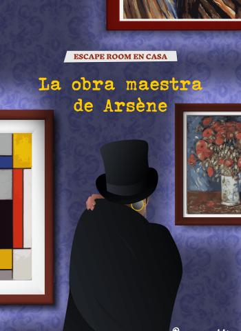 LA-OBRA-MAESTRA-DE-ARSENE-LUPIN_ESCAPE-KIT_ESCAPE-ROOM-EN-CASA